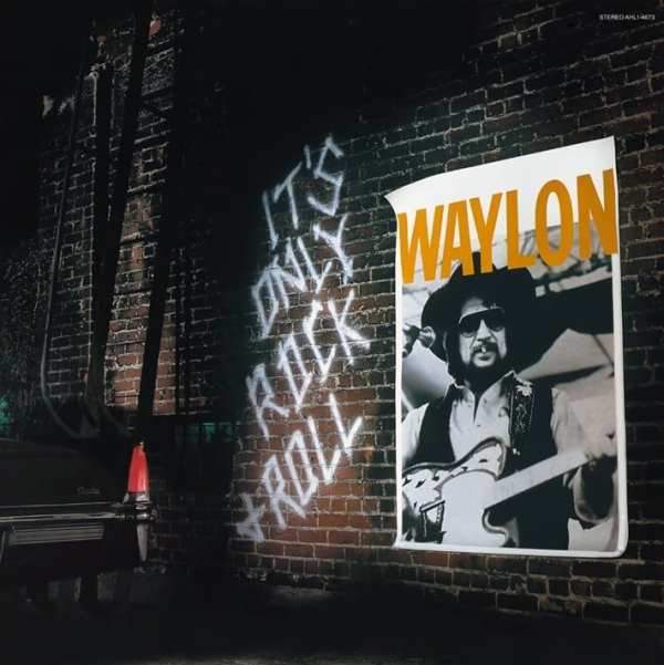 Waylon Jennings - It's Only Rock & Roll (+ BONUS TRACK) (1983) CD 1