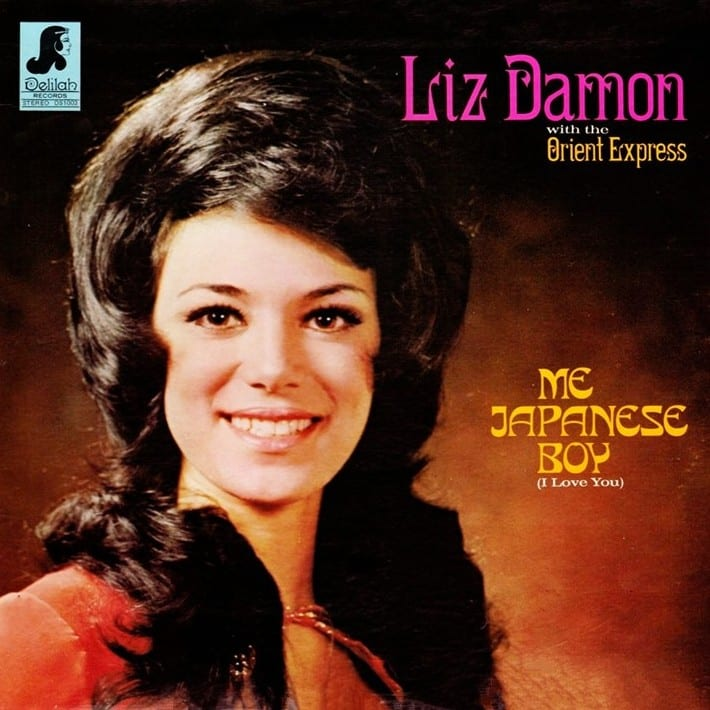 Liz Damon With The Orient Express (Liz Damon's Orient Express) - Me Japanese Boy (I Love You) (1973) CD 10