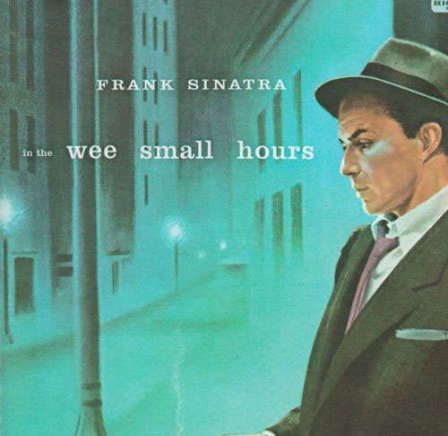 Frank Sinatra - In The Small Hours