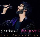 Josh Groban - Bridges Live From Madison Square Garden