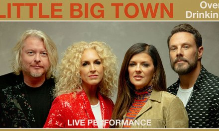 Vevo, Little Big Town team for 'Over Drinking' live performance