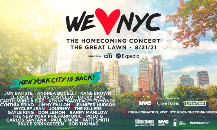 We Love NYC: The Homecoming Concert produced by New York City, Clive Davis and Live Nation