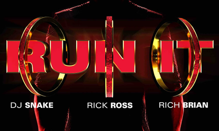DJ Snake, Rick Ross & Rich Brian - Run It