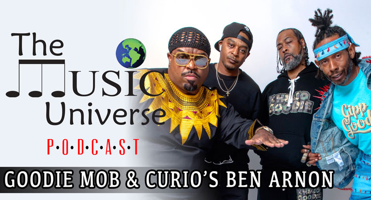 Goodie Mob on The Music Universe Podcast