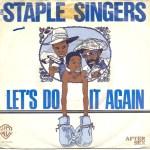 The Staple Singers – Let's Do It Again
