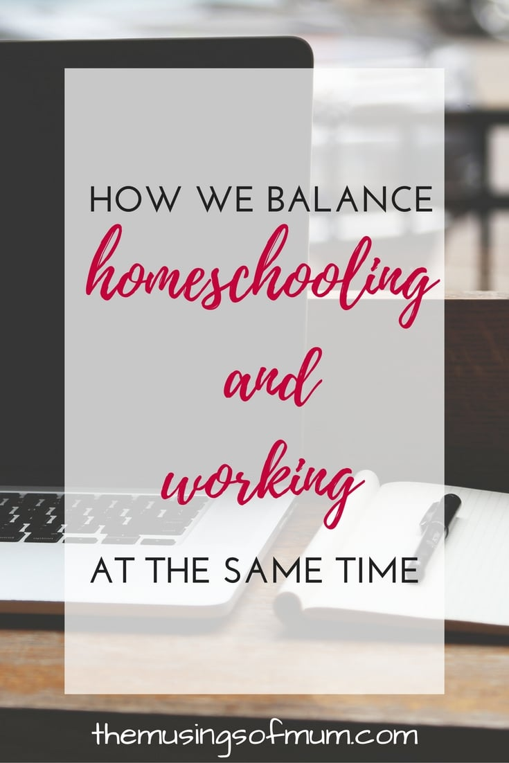 how-we-balance-homeschool-and-work-at-the-same-time