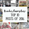 Reader Favorites: Top 10 Posts of 2016
