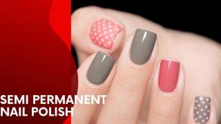 Semi Permanent Nail Polish