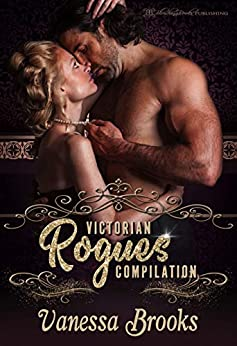 Victorian Rogues Compilation by Vanessa Brooks