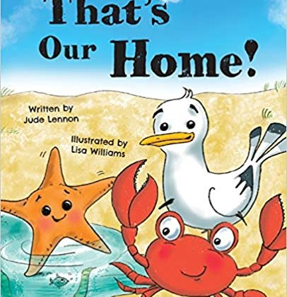 That's Our Home by Miss Jude Lennon