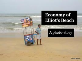 A photo-story of the Economy of Elliot's Beach.