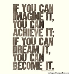 if-you-can-imagine-it-you-can-archive-it-if-you-can-dream-it-you-can-become-it