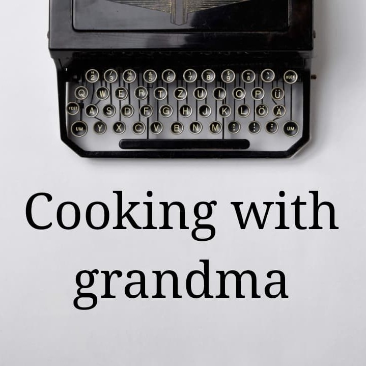 My chef story - Cooking with grandma