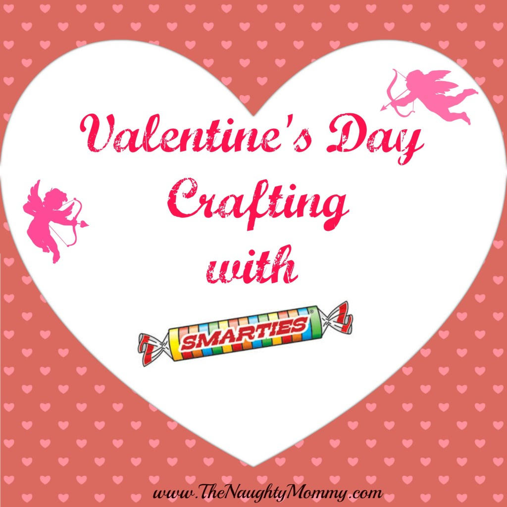 Valentine's Day Crafting with Smarties