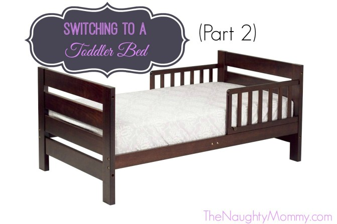Switching to a Toddler Bed Part 2