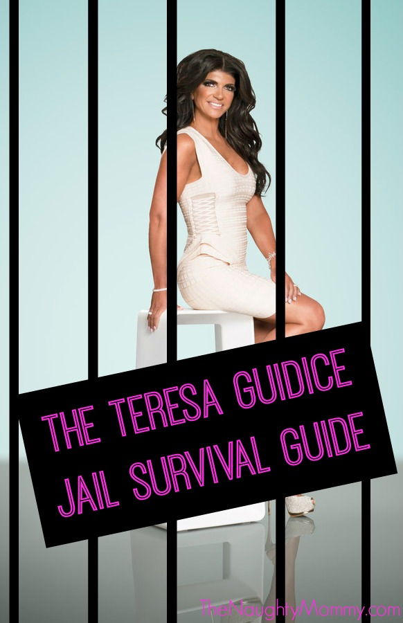 The Teresa Guidice Jail Survival Guide