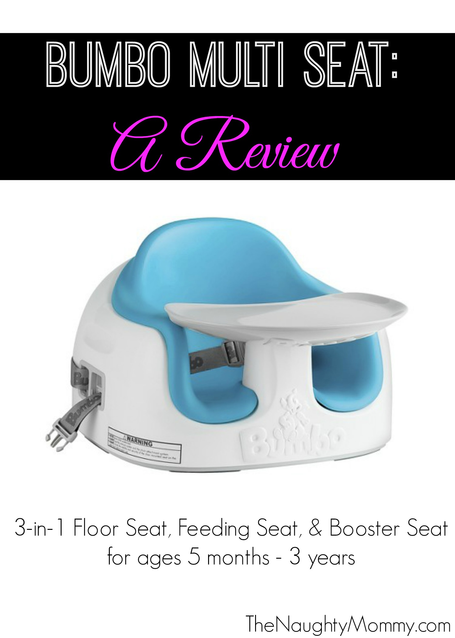 Bumbo Multi Seat Review  The Naughty Mommy
