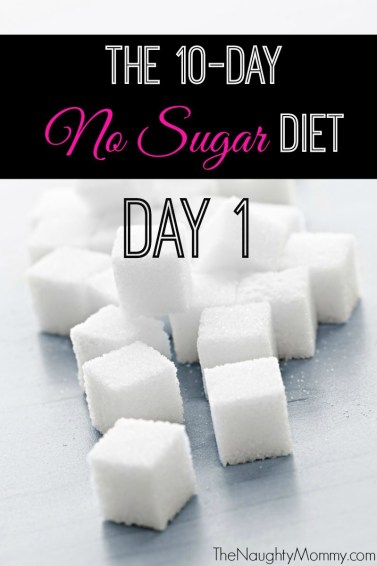 10 Day No Sugar Diet Day 1
