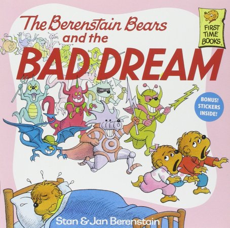 Berenstain Bears and the Bad Dream