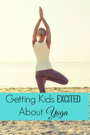 Getting Kids Excited About Yoga