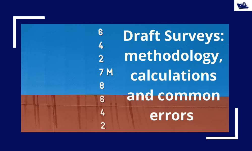 Draft Surveys: Methodology, Calculations, and common errors