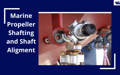 Marine Propeller and Shafting Alignment – Part 2