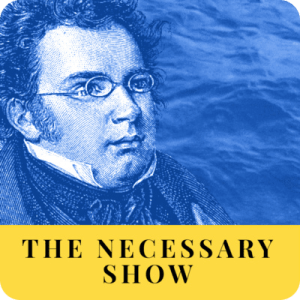 Blue monotone portrait of Franz Schubert on cover of the Necessary Schow podcast