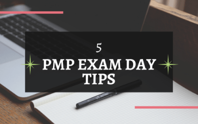 5 PMP Exam Day Tips