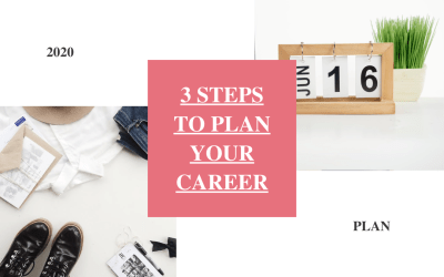3 Steps To Plan Your Career in 2020