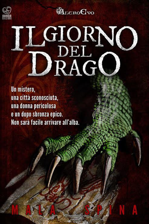 Mala Spina - Il giorno del drago