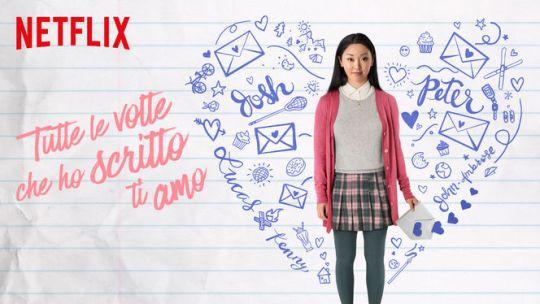 """Tutte le volte che ho scritto """"ti amo""""… A Netflix!"""