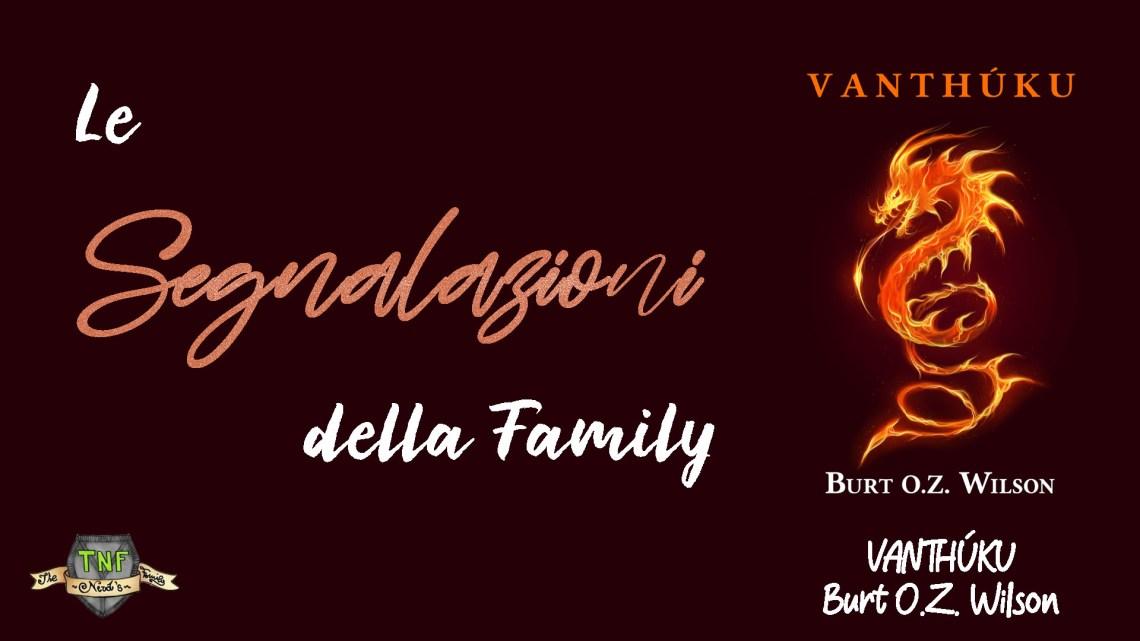 Le segnalazioni della family: Vanthúku di Burt O.Z. Wilson