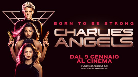 Born to be strong – Charlie's Angels: in uscita il 9 gennaio