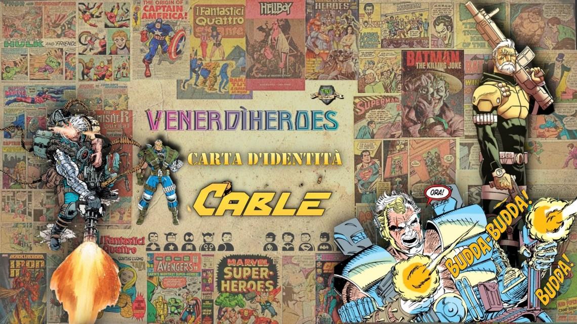 Cable: il figlio venuto dal futuro