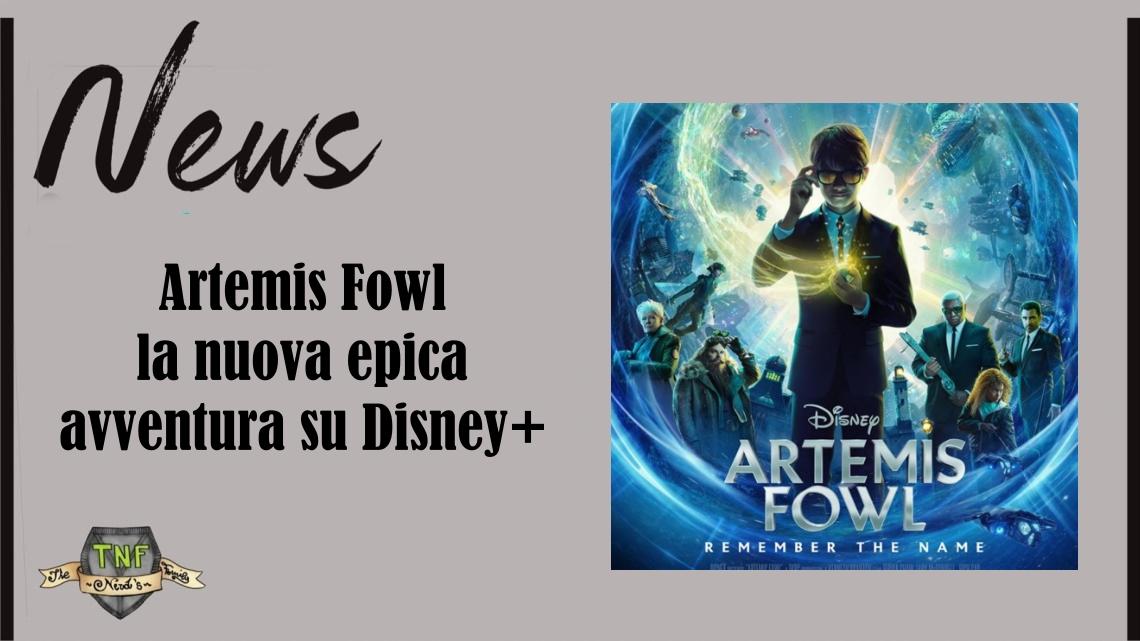 Artemis Fowl: una nuova epica avventura