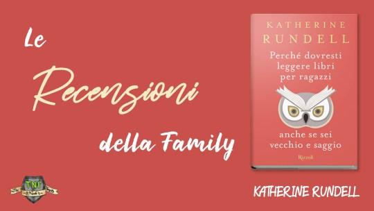 Letteratura per ragazzi di Katherine Rundell – Perché leggere libri per ragazzi anche se sei adulto