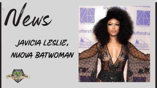 Javicia Leslie: nuova protagonista per Batwoman!
