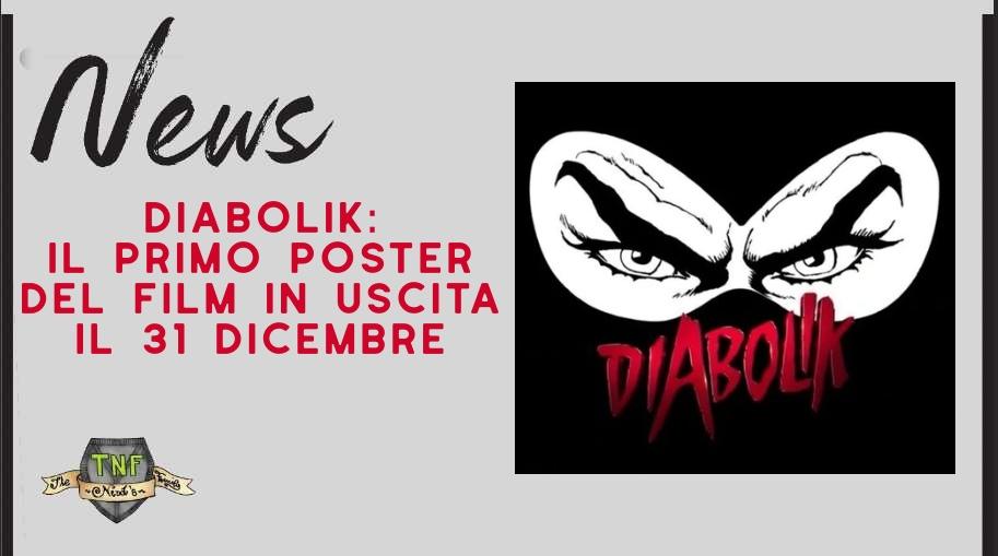 Diabolik – l'anteprima della locandina del Re del Terrore