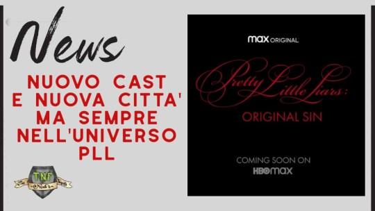 Pretty Little Liars: Original Sin – confermata la nuova serie per HBO Max
