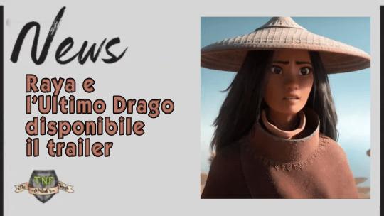 Raya e l'Ultimo Drago – il nuovo film Disney