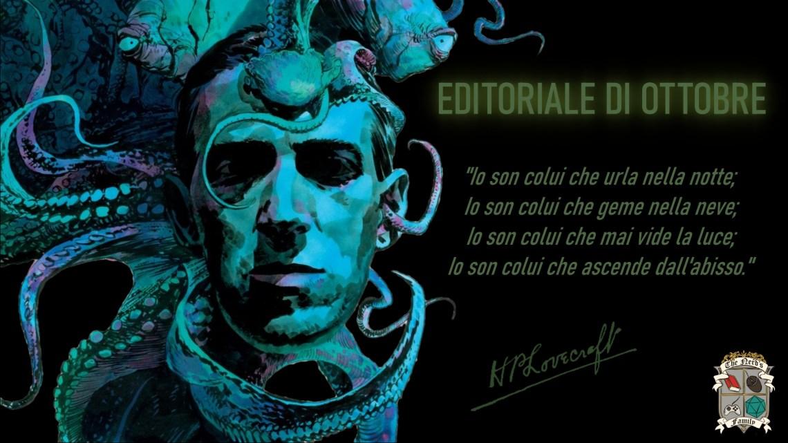 L'editoriale di ottobre: 130 anni da H.P Lovecraft, il maestro dell'orrore