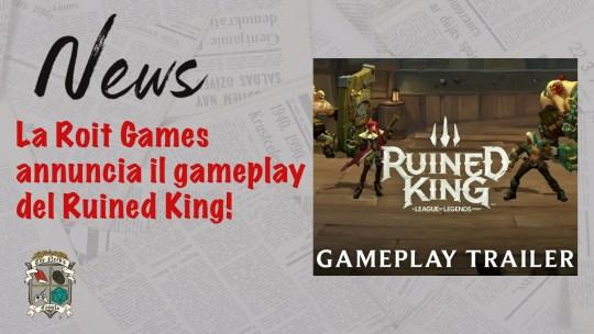 Ruined King nel secondo trailer della Riot Games – in arrivo il gameplay