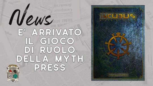 Incubus – il gdr post- apocalittico edito da Myth Press