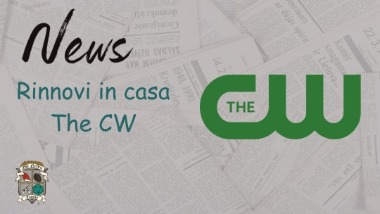 The CW – I rinnovi del 2021
