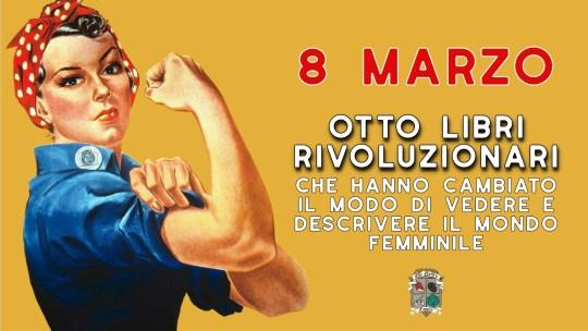Giornata internazionale dei diritti della donna – 8 libri rivoluzionari