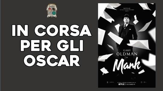 Mank di David Fincher: un film brillante – in corsa per gli Oscar