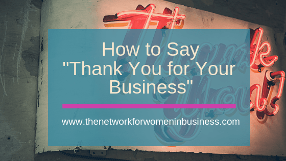 "How to Say ""Thank You For Your Business"""