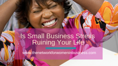 small business stress ruining your life