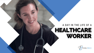 A Day in the Life of a Healthcare Worker
