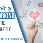 Benefits of Networking in the Nursing Field